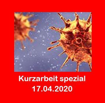 Corona - Unser Kurzarbeit spezial vom 17.04.2020