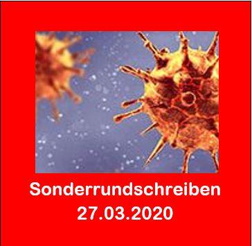 Corona - Unser Sonderrundschreiben zur Corona-Krise vom 27.03.2020