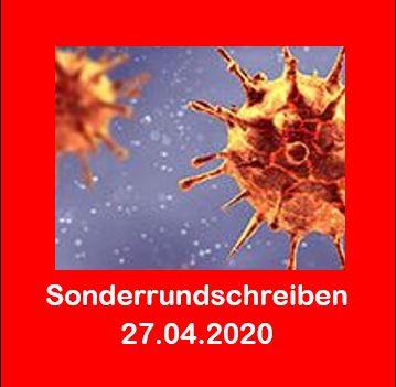 Corona - Sonderrundschreiben vom 27.04.2020