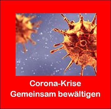 Corona-Krise - Gemeinsam bewältigen - Aktuelle Links, Informationen und Hilfen