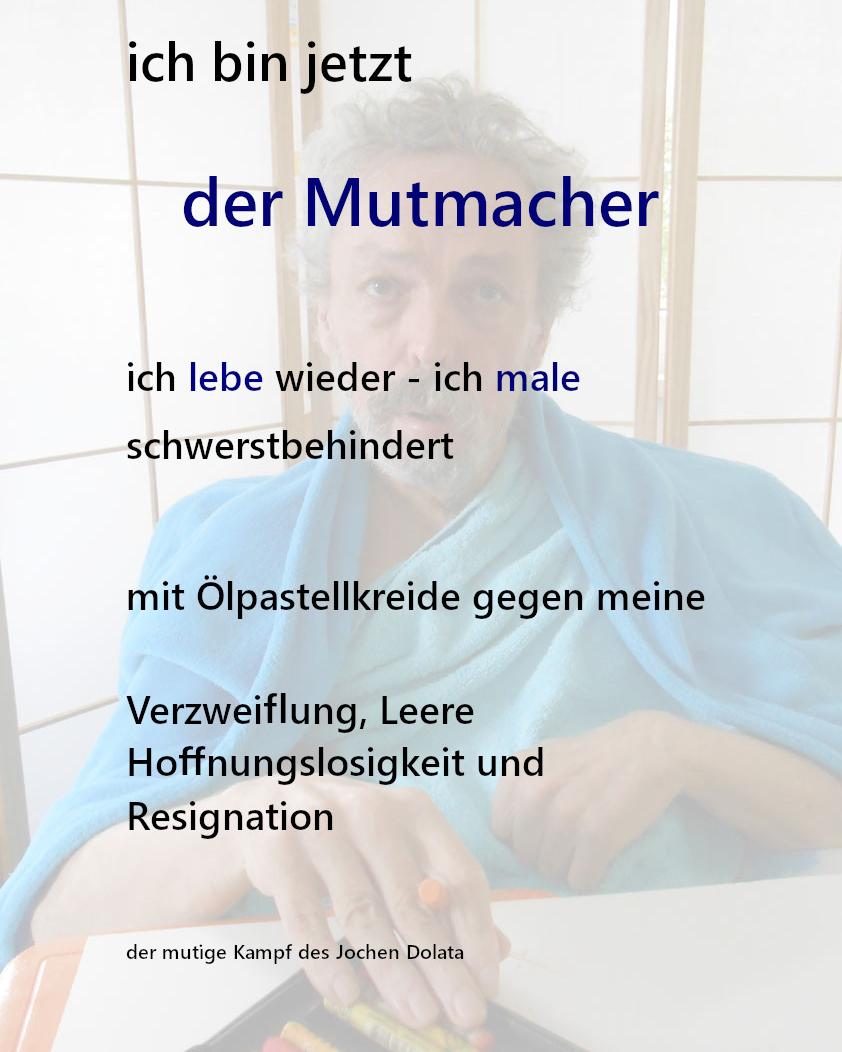 Kunst trifft Steuer XXIX - Jochen Dolata - Der Mutmacher