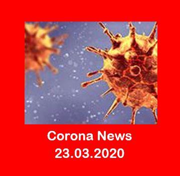 Corona - Unsere neuen Informationen zur Corona-Krise vom 23.03.2020