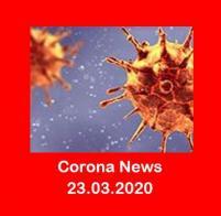 Corona - Aktuelle Informationen 23.03.2020